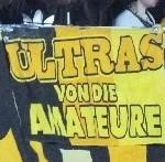 Ultras von die Amateure