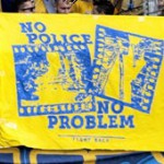 No Police – No Probleme