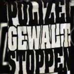 Polizeigewalt stoppen (Burghausen)