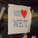 We love WET