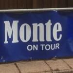 Monte On Tour