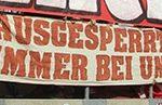 Ausgesperrte immer bei uns (Bayern, klein)