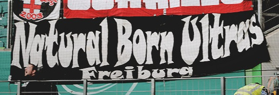 Natural Born Ultras Freiburg